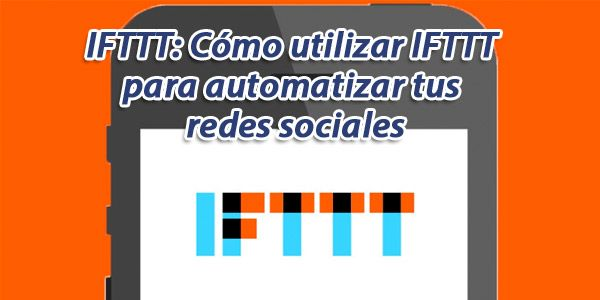 ifttt-automatizar-redes-sociales