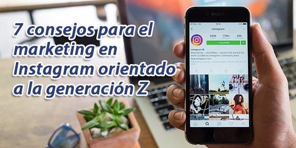 Marketing Instagram Generacion Z